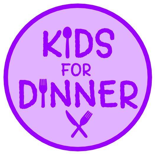 Kids For Dinner